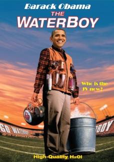 Obama Waterboy