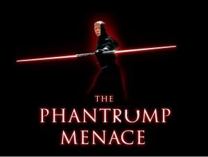 Phantrump Menace