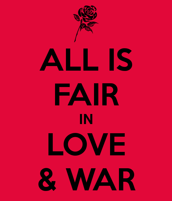 all-is-fair-in-love-war